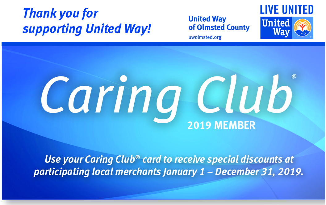 Caring Club Card: 2019 Member. Use your Caring Club card to receive special discounts at participating local merchants January 1 - December 31, 2019.